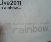 【LIVE】Ani<br />  melo Summer Live 2011-rainbow- 8月27<br />  日 AT さいたまスーパーアリーナ