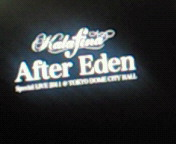 【BD】Kalaf<br />  ina ¨After Eden<br />  ¨ Special LIVE 2011 at TOKYO DOME CIT<br />  Y HALL with SONY HT-SF360